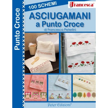 ASCIUGAMANI A PUNTO CROCE - 100 SCHEMI